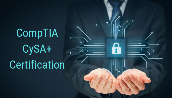 CompTIA CySA+ Certificate: What, Why and How
