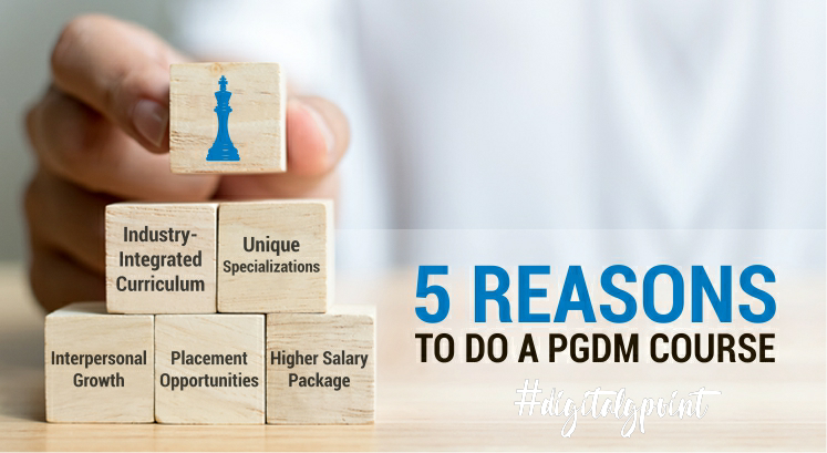 Why Should You Choose a Pgdm Option?
