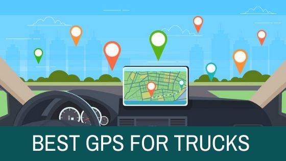 Top 3 Best Trucker GPS with Dash Cam