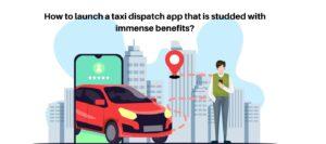taxi dispatch app