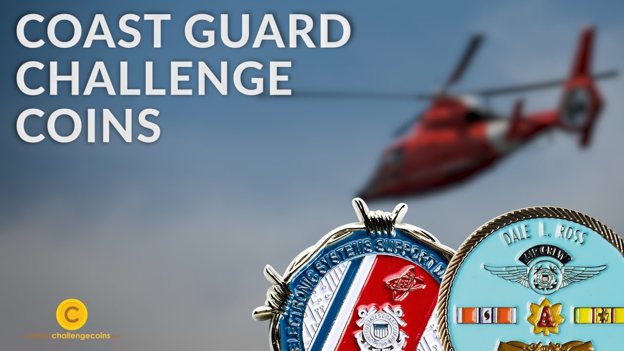 How to Perfectly Customize Coast Guard Coins?